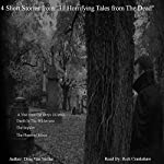 Four Short Stories from 'Thirty-One Horrifying Tales from the Dead' | Drac Von Stoller