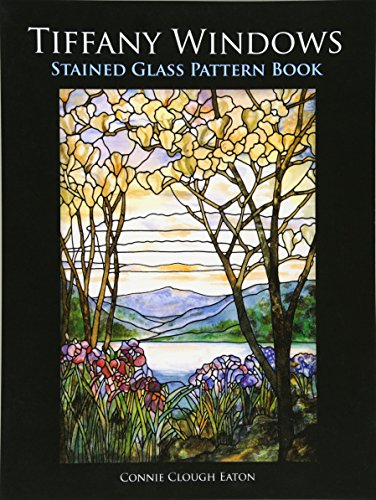 Tiffany Windows Stained Glass Pattern Book (Dover Stained Glass - English Glasses