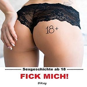 Fick mich! Sexgeschichte Hörbuch