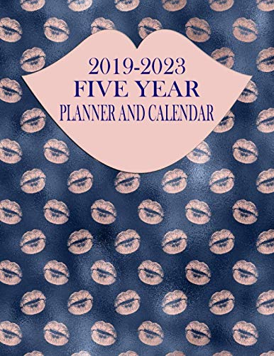 2019-2023 Five Year Planner And Calendar: Rose Gold Lips 60-Month Planner - Monthly Agenda And Organizer -
