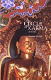 Front cover for the book The Circle of Karma: A Novel by Choden Kunzang