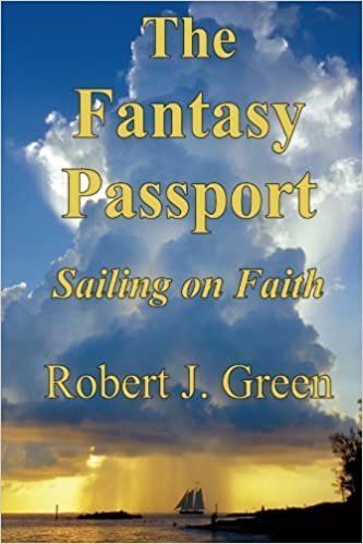 The Fantasy Passport: Sailing on Faith