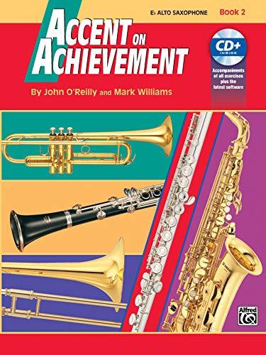 Accent on Achievement, Bk 2: E-flat Alto Saxophone, Book & CD