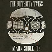 The Butterfly Twins: A Charles Bloom Murder Mystery, Book 5 | Mark Sublette
