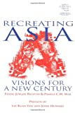 Recreating Asia, Frank-Jürgen Richter and Pamela C. M. Mar, 0470820853