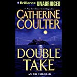 Double Take: FBI Thriller #11 | Catherine Coulter