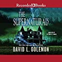 The Supernaturals Audiobook by David L. Golemon Narrated by Stephen R. Thorne