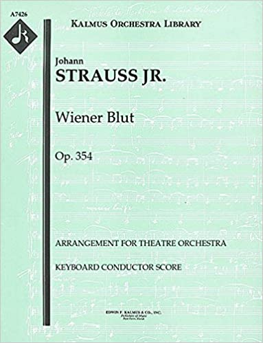 Download di libri su ipod nano Wiener Blut, Op.354 (Arrangement for theatre orchestra): Keyboard Conductor Score (Qty 2) [A7426] B00UJ23ILW PDF
