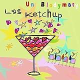 Las Ketchup - El Neceser De Mi Paco