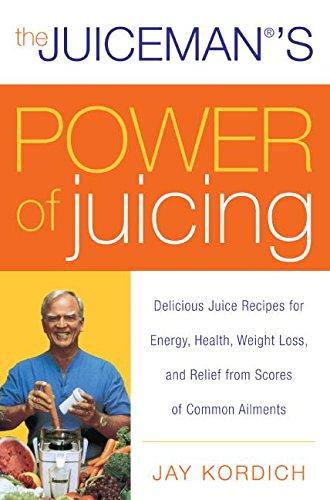 Juicemans Power Juicing Delicious Ailments