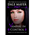 Vampire in Control (Family Blood Ties Book 9)