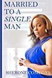 img - for Married to a Single Man book / textbook / text book