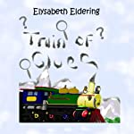 Train of Clues | Elysabeth Eldering
