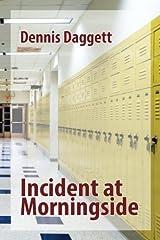 Incident at Morningside Paperback