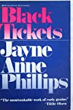 Black Tickets, Jayne Anne Phillips, 0440507774