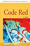 Code Red, Nancy Fisher, 0595447007