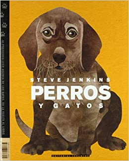 Perros y gatos/ Dogs and Cats (Albumes Ilustrados) (Spanish ...