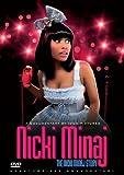 Nicki Minaj - The Nicki Manaj Story: Unauthorized