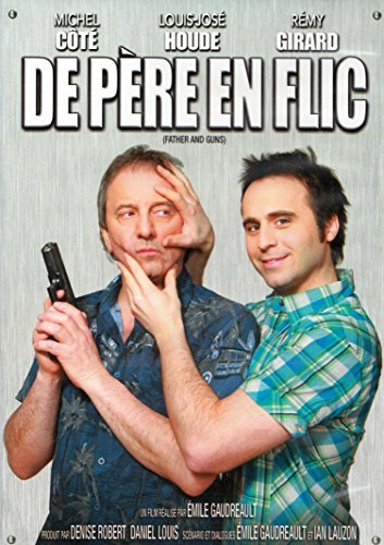 De Pere En Flic (Cur and Guns) (French with English Subtitles) by Michel C??t??