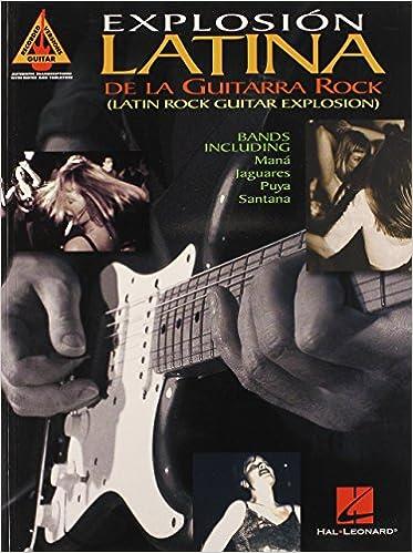 Explosion Latina De La Guitarra Rock Latin Rock Guitar Explosion