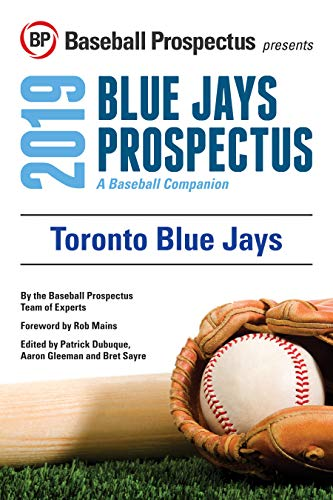 sale retailer 2ae47 b96cf Amazon.com: Toronto Blue Jays 2019: A Baseball Companion ...