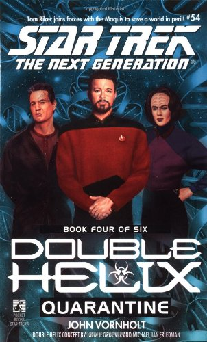Quarantine (Star Trek The Next Generation: Double Helix, Book 4)