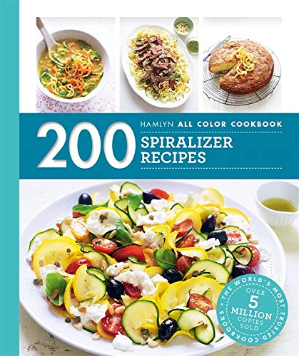 Hamlyn All Color Cookery: 200 Spiralizer Recipes by Denise Smart