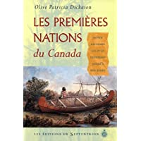 Premières nations du Canada (Les): Depuis les temps les plus lointains