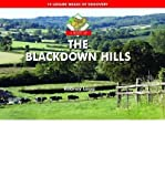 img - for A Boot Up the Blackdown Hills : 10 Leisure Walks of Discovery(Hardback) - 2009 Edition book / textbook / text book
