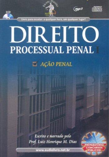 Direito Processual Penal I - Audiolivro Luiz Henrique M. Dias