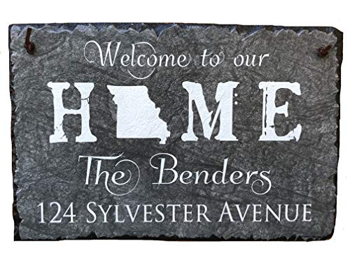 - Sassy Squirrel Handcrafted and Personalized Slate House Sign - Welcome to Our Home - State Sign