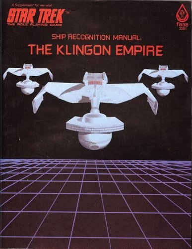 Ship Recognition Manual: The Klingon Empire (Star Trek: The Role-Playing Game) ()