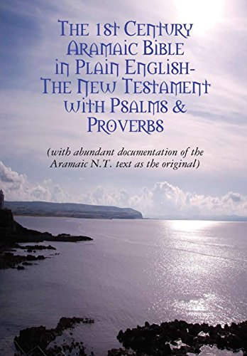 The Original Aramaic New Testament in Plain - Testament New Aramaic English