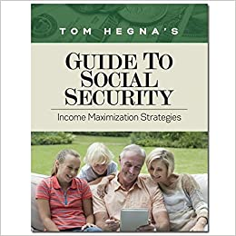 Tom Hegna's Guide to Social Security