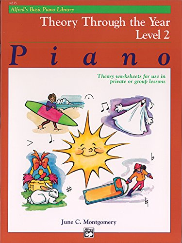 Alfred's Basic Piano Library Theory Through the Year, Bk 2: Theory Worksheets for Use in Private or Group Lessons