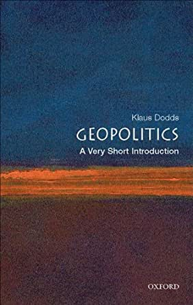 Geopolitics: A Very Short Introduction (Very Short