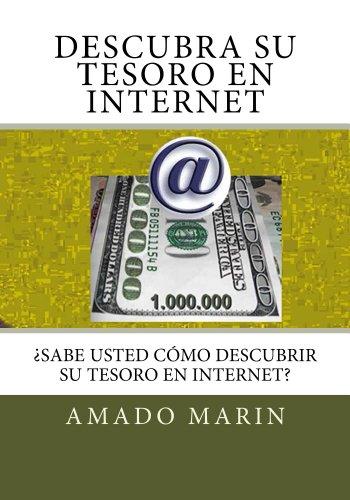 Download Descubra su tesoro en internet (Spanish Edition) Pdf