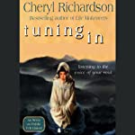 Tuning In: Listening to the Voice of Your Soul | Cheryl Richardson