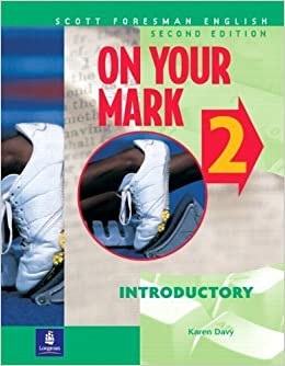 On Your Mark 2, Introductory, Scott Foresman English Workbook by Karen Davy (2001-03-09)