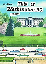 This is Washington, D.C.: A Children's Classic