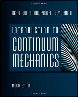 Introduction To Continuum Mechanics, Fourth Edition Books Pdf File
