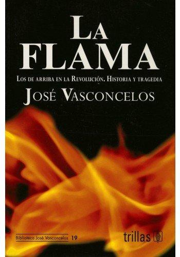 Download La flama/ The Flame (Spanish Edition) ebook