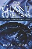 The Giant Compass, Teresa L. Decicco, 0981244106