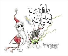 Pesadilla antes de Navidad (#lbum Ilustrado): Amazon.es: Burton, Tim: Libros