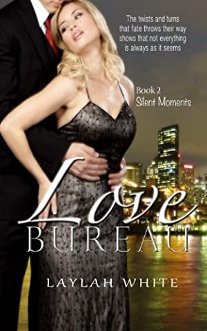 Love Bureau: The twist and turns that fate throws their way shows that not everything is as it seems (Silent Moments) (Volume (As It Is Volume 2)