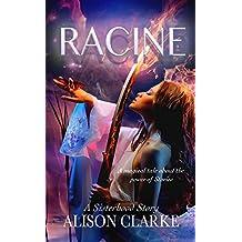 Racine: The Sisterhood Stories