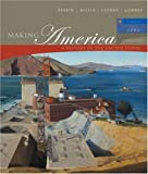 Making America: A History of the United States, Volume II: Since 1866 (4th Edition), Carol Berkin, Christopher L Miller, Robert W Cherny, James L Gormly, 0618515607