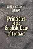 Principles of the English Law of Contract, Anson, William Reynell, 054395997X