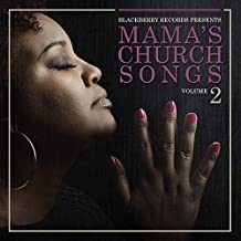 Mama's Church Songs Volume 2