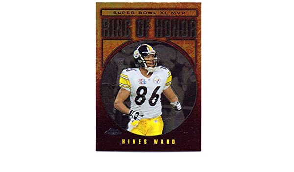 f4b3bed99 Hines Ward 2006 Topps Chrome Ring of Honor  RH40 - Pittsburgh Steelers at  Amazon s Sports Collectibles Store